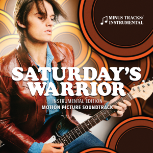 Saturday's Warrior - The Motion Picture Soundtrack Sing-along - MP3 - Now $9.99